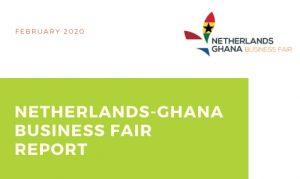 Netherlands-Ghana Business Fair Report 2020