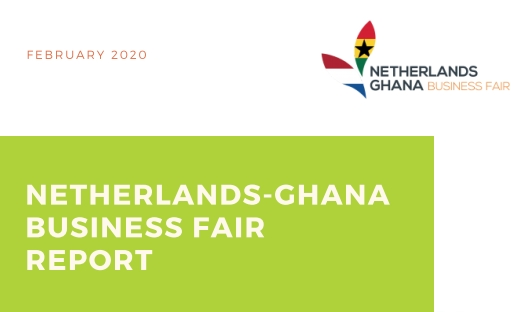 Netherlands-Ghana Business Fair Report 2020